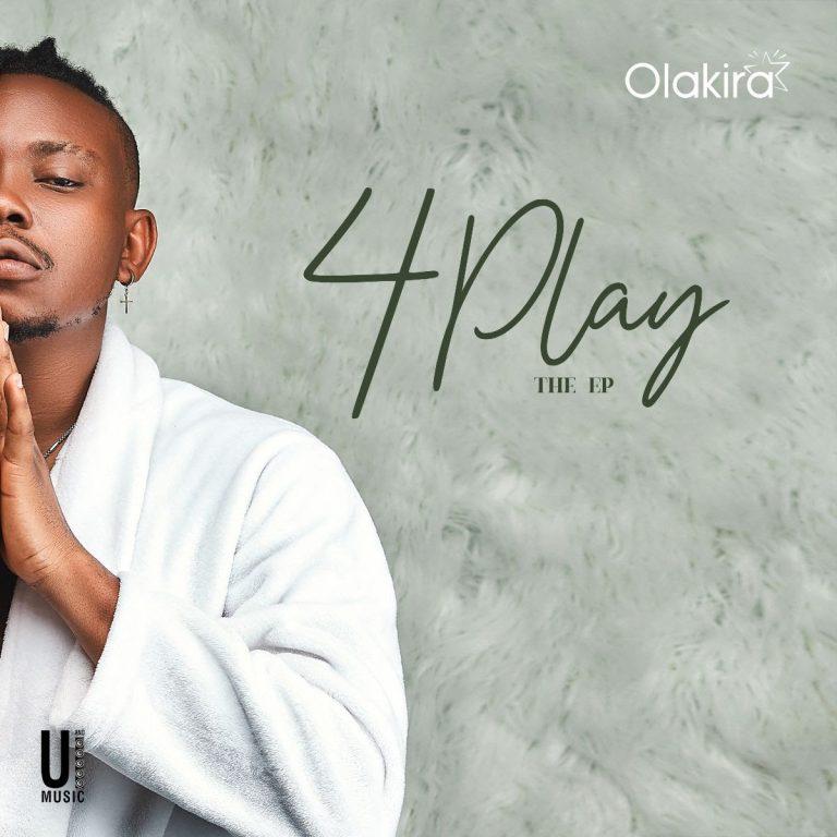 DOWNLOAD : Olakira – 4Play (EP)