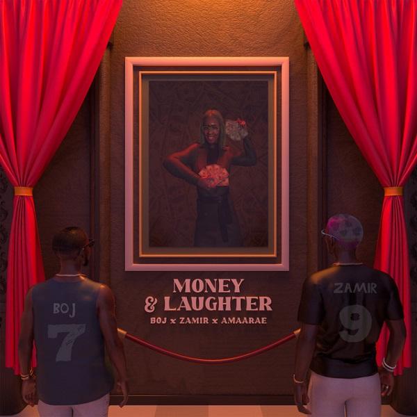 BOJ – Money & Laughter ft. Zamir & Amaarae