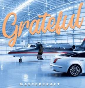 Masterkraft – Grateful mp3 download