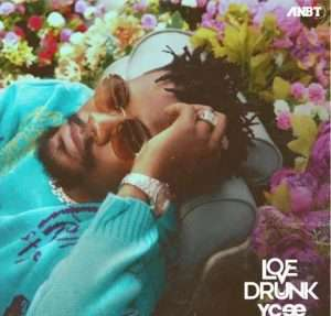 DOWNLOAD : Ycee – Love Drunk (EP)