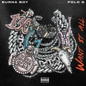 Burna Boy – Want It All mp3 download ft Polo G